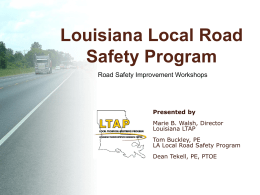 Louisiana Local Road Safety Program Presented by