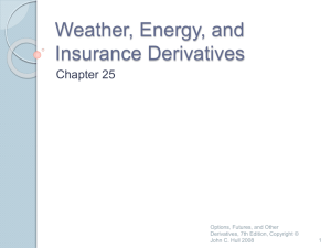Weather, Energy, and Insurance Derivatives