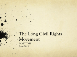 1 The Long Civil Rights Movement, Dr. Aaron Sheehan-Dean
