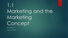 1.1 Marketing and the Marketing Concept