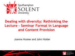 Dealing with Diversity : Rethinking the Lecture—Seminar Format in