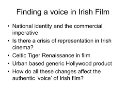 Finding a voice in Irish Film - Centre for Consumption Studies