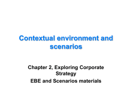 The Business Environment and Scenarios