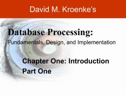 Kroenke-DBP-e10-PPT-Chapter01-Part01