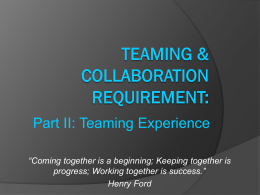 Teaming and Collaboration Requirement