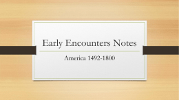Early Encounters Notes