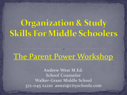 Parent Workshop Organization and Study Skills