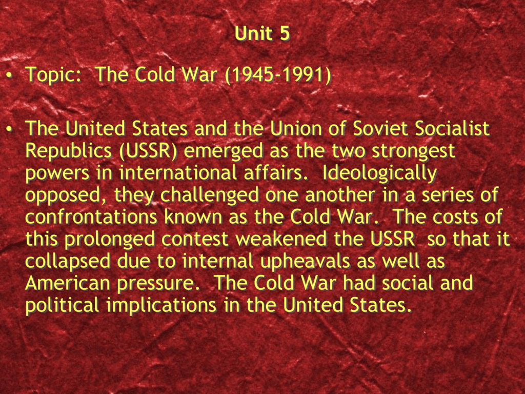 Unit 5 Chapter 5 End of the Cold War Power Point