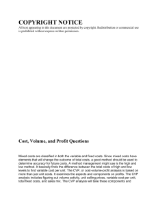 Cost, Volume, and Profit Questions