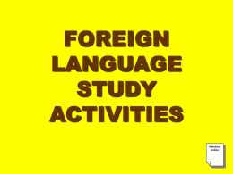 FOREIGN LANGUAGE STUDY ACTIVITIES