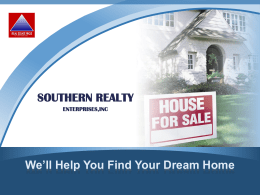 Buyer's benefits of using Southern Realty