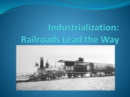 Industrialization: Railroads Lead the Way