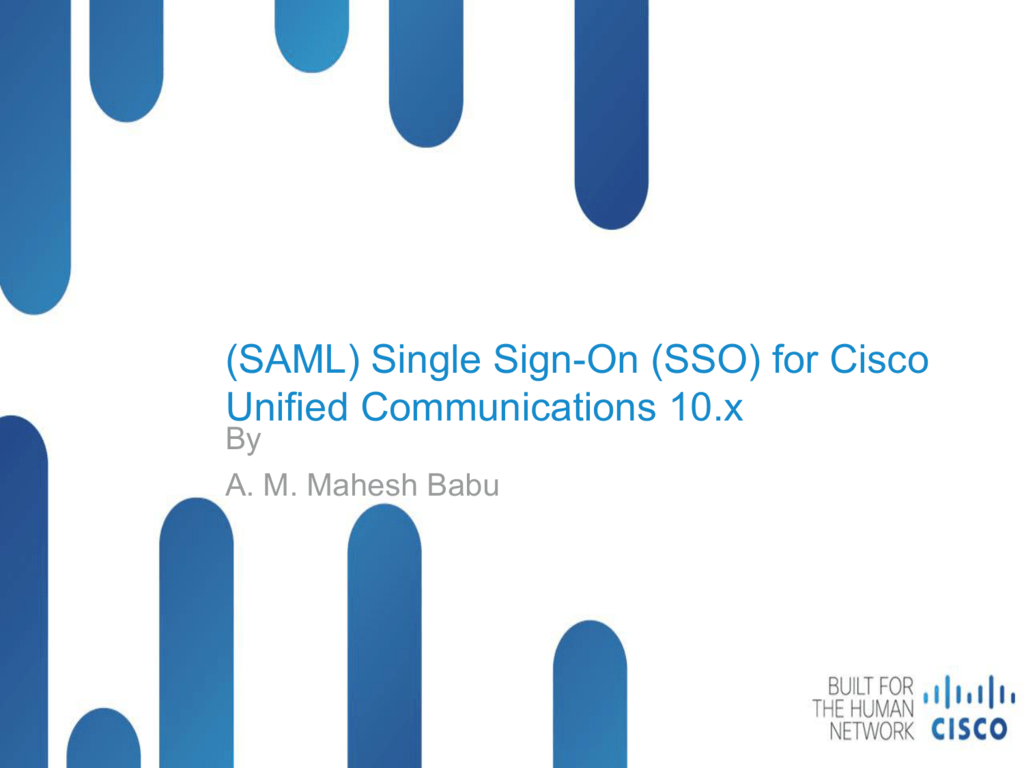 SAML SSO - Cisco Support Community