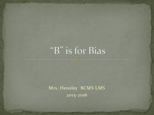*B* is for Bias