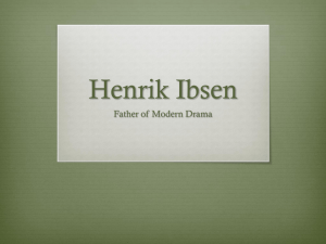 Ibsen and his plays - Dramatics