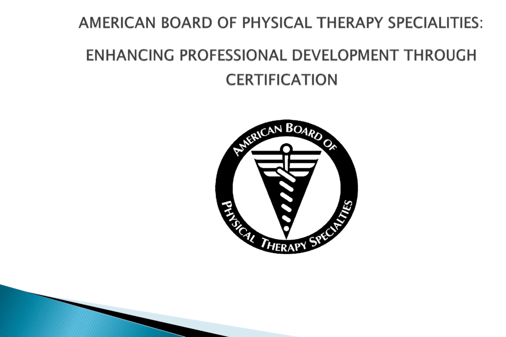 Physical Therapy Specialist Certification