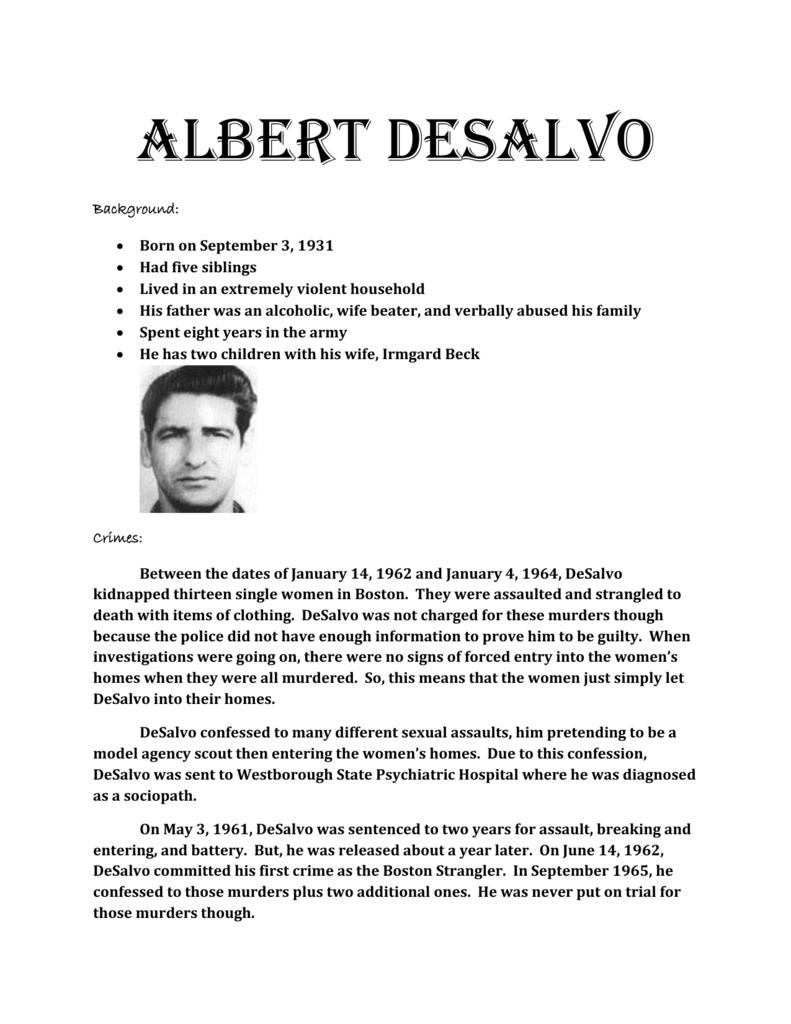 Albert DeSalvo Background: Born on September 3, 1931 Had five