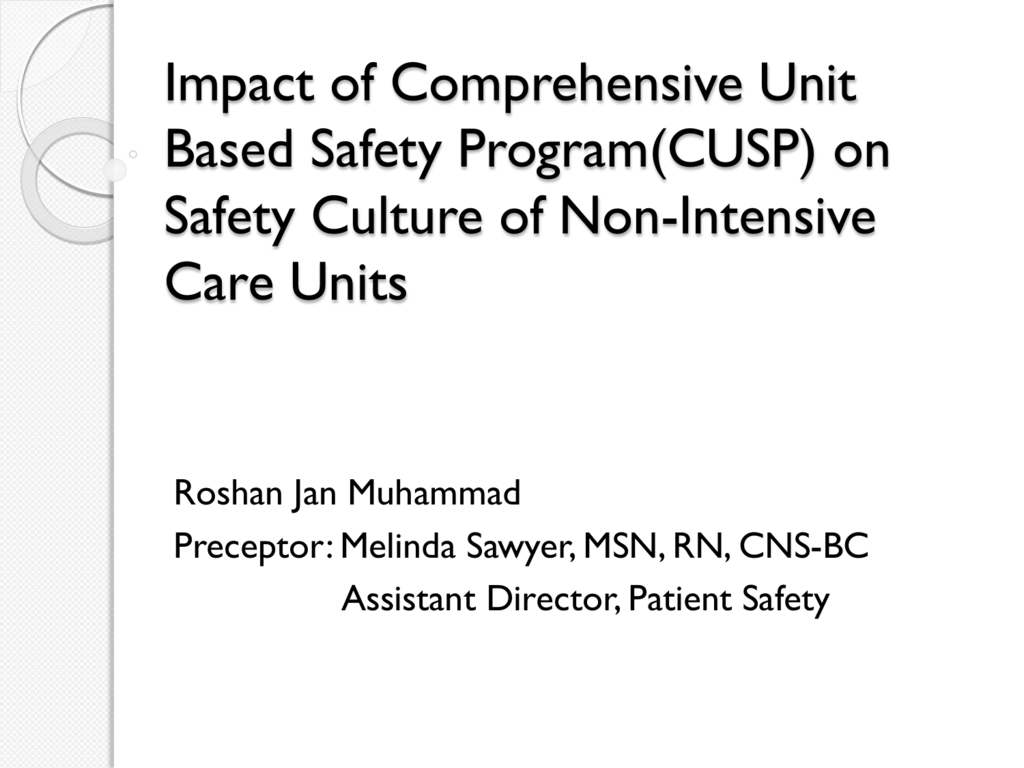 Implementing and validating a comprehensive unit-based safety program pronovost