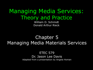 Ch. 5 - Managing Media Materials Services