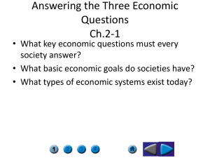 Answering the Three Economic Questions Ch.2-1