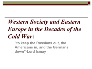 Western Society and Eastern Europe in the Decades of the Cold War: