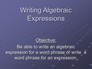 Notes: Writing Algebraic Expressions
