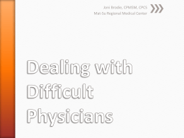 Dealing with Difficult Physicians