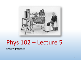 Phys 102 * Lecture 2