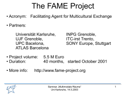 Progress in the FAME Project - Computer Vision for Human