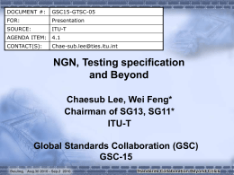 ITU NGN,Testing specification and Beyond - GSC-15