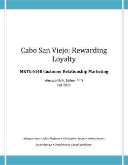 Cabo San Viejo: Rewarding Loyalty Case Analysis