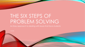 THE SIX STEPS OF PROBLEM SOLVING
