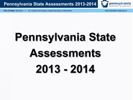 Pennsylvania State Assessments 2013-2014