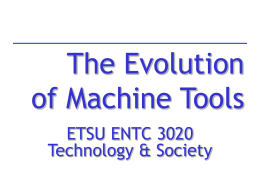 The Evolution of Machine Tools - Faculty