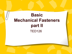 Mechanical Fasteners - Part II