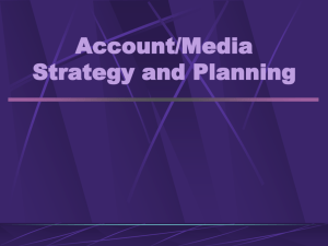 Account Strategy and Media Planning