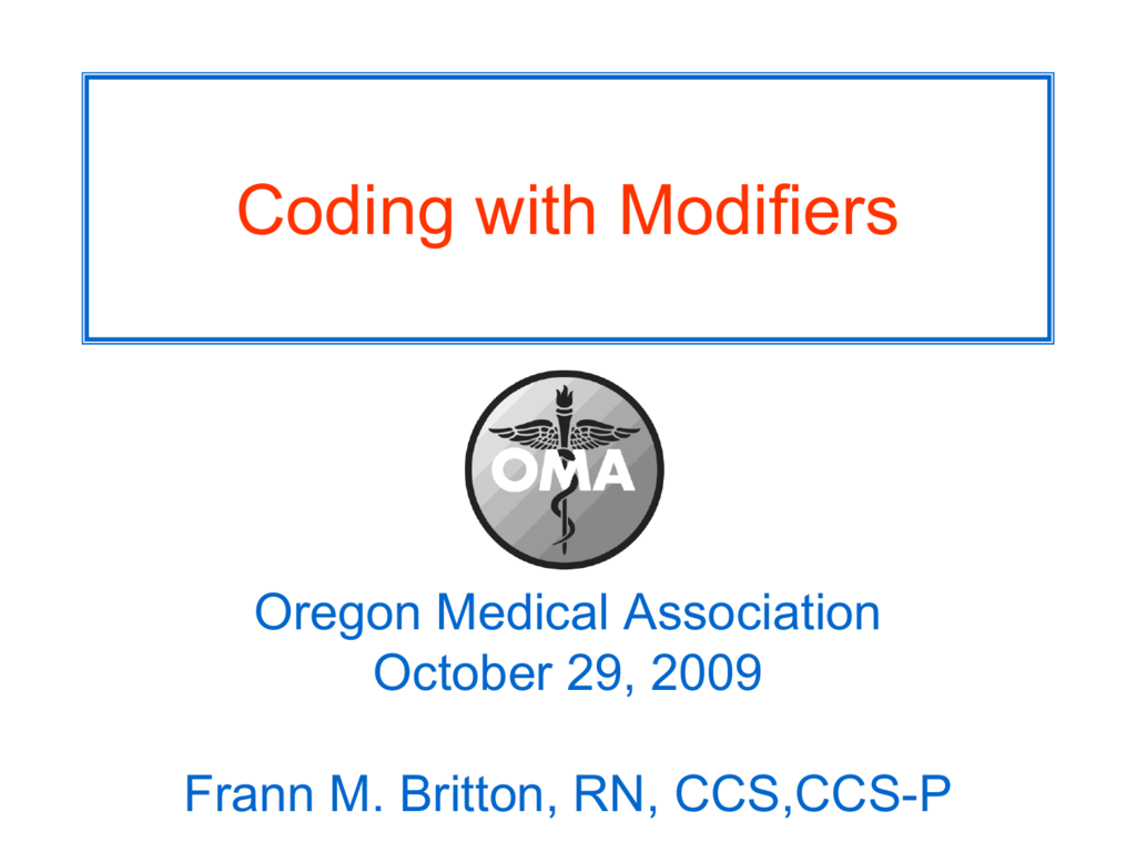 Coding with Modifiers - Oregon Medical Association