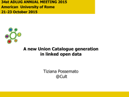 A new Union Catalogue generation in Linked Open Data
