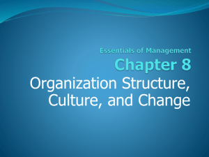 8. Organization Structure, Culture, and Change.