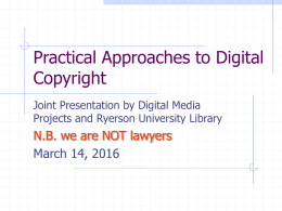 Practical Approaches to Digital Copyright