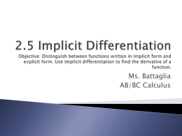 2.5 Implicit Differentiation Objective: Distinguish between functions