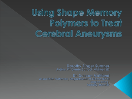 Using Shape Memory Polymers to Treat Cerebral Aneurysms