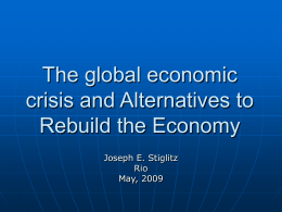 The Global Economic Crisis and Alternatives to Rebuild the Economy