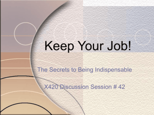 Keep Your Job: Secrets to Being Indispensable