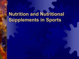 Sports Nutrition - Powerpoint Presentation