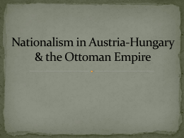 Nationalism in Austria and Ottoman Empire PPT