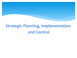 Strategic Planning, Implementation and Control