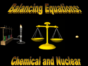 PowerPoint - Balancing Equations - Chemical and