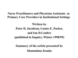 Nurse Practitioners and Physicians as Primary Care Providers in
