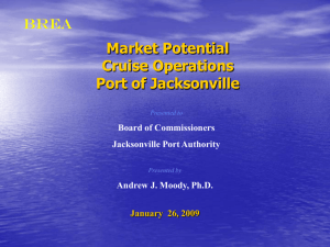 Market Potential Cruise Operations Port of Jacksonville Presented